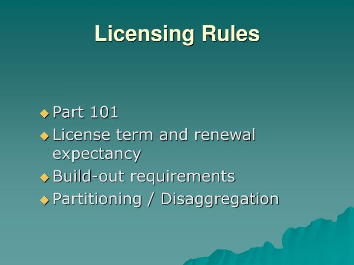 Licensing Rules