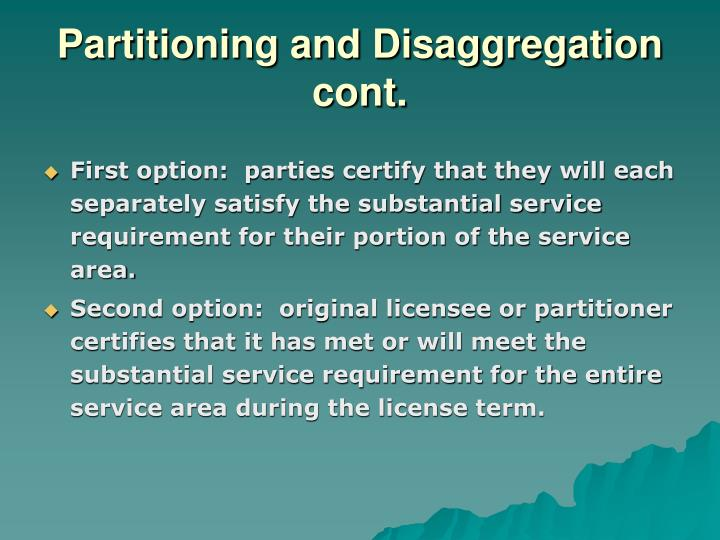 Partitioning and Disaggregation