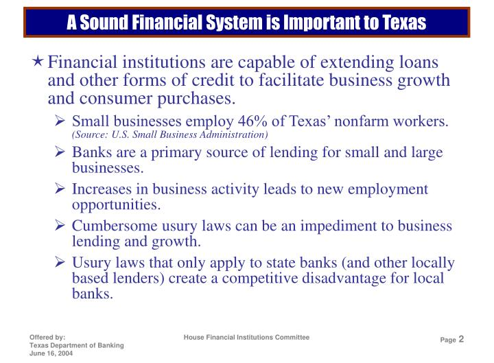 A sound financial system is important to texas