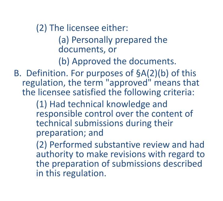 (2) The licensee either:
