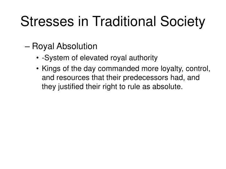 Stresses in Traditional Society