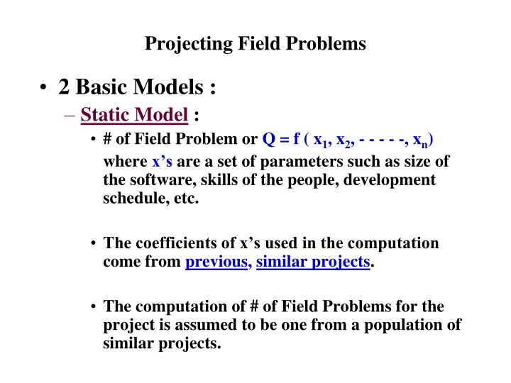 Projecting field problems