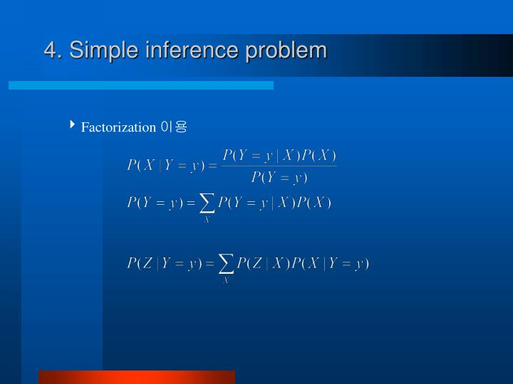 4. Simple inference problem