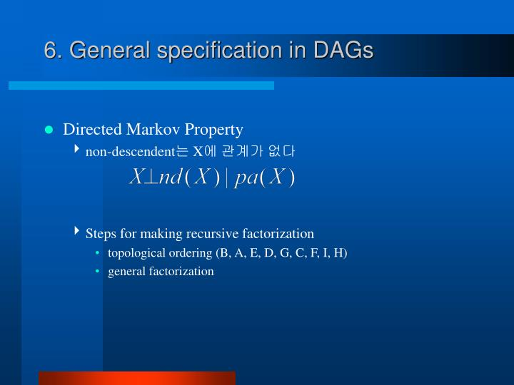 6. General specification in DAGs