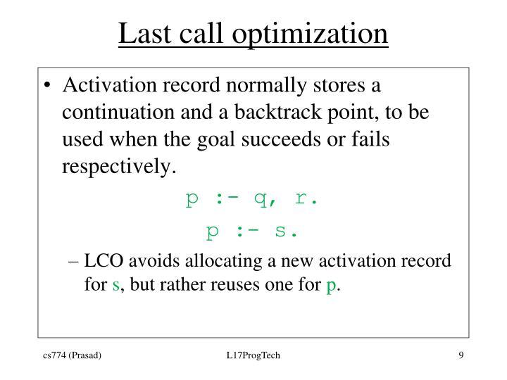 Last call optimization