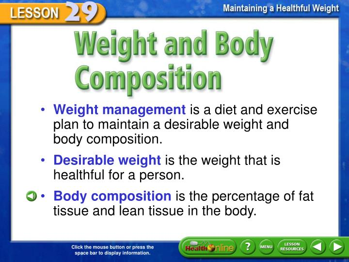 Weight and Body Composition