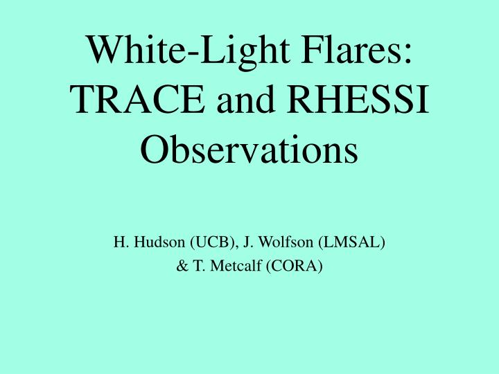 White light flares trace and rhessi observations