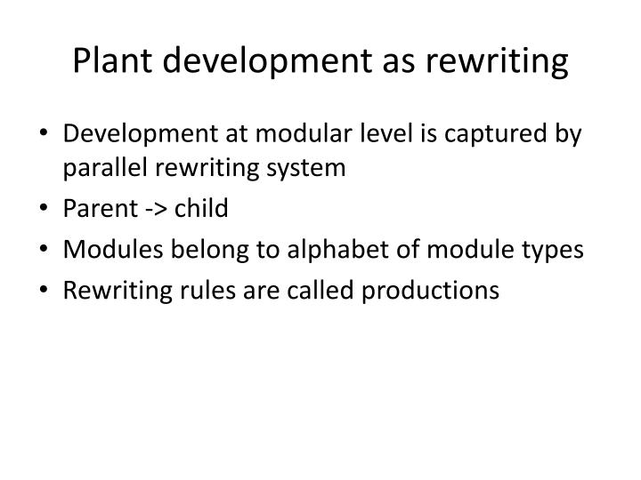 Plant development as rewriting