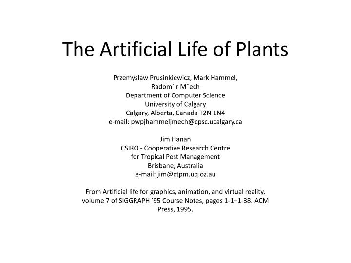 The artificial life of plants