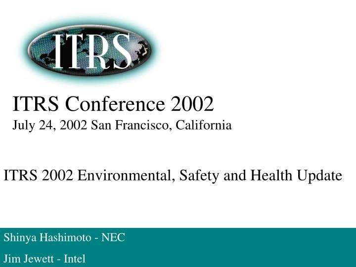 itrs conference 2002 july 24 2002 san francisco california n.