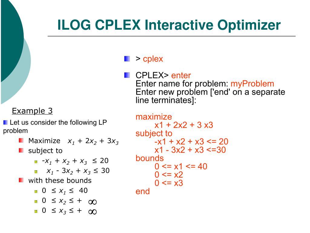 PPT - Using ILOG Cplex PowerPoint Presentation - ID:6299017