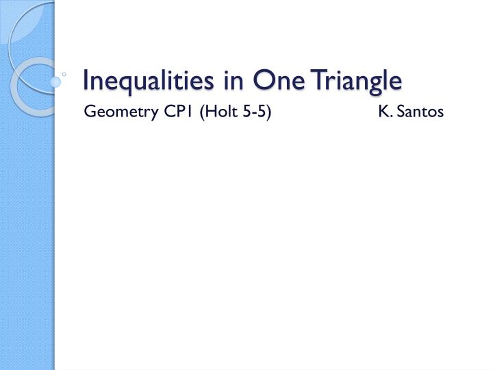 PPT Inequalities In One Triangle PowerPoint Presentation