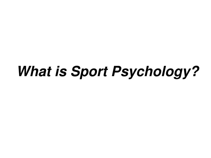 what is sport psychology n.