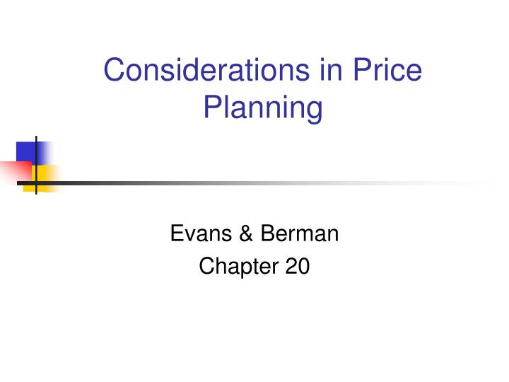 considerations in price planning n.