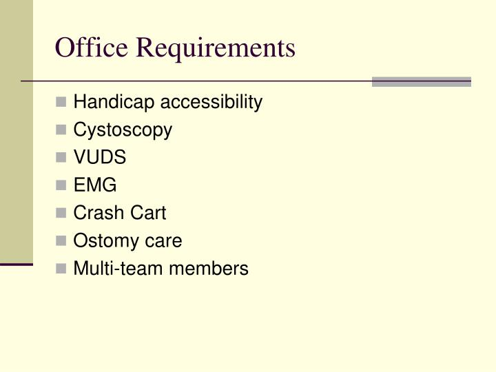 Office Requirements