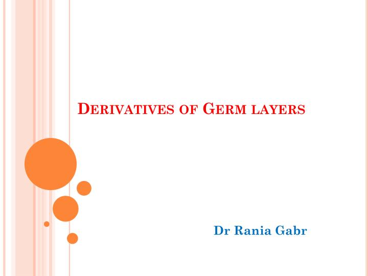 derivatives of germ layers n.