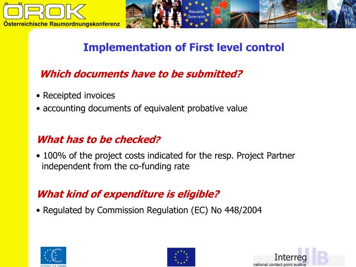 Implementation of First level control