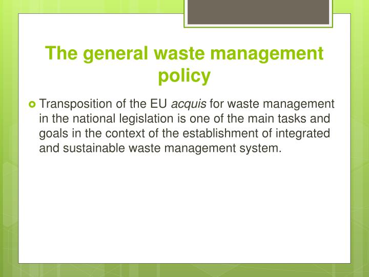 The general waste management policy