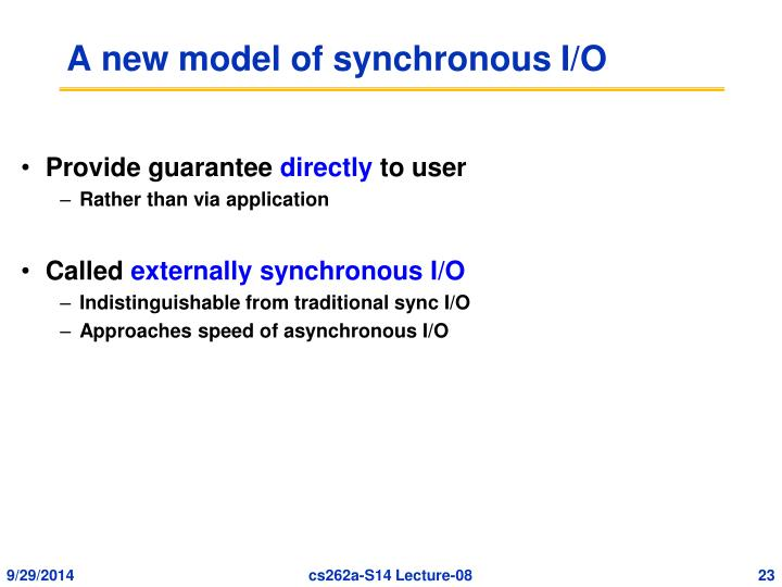 A new model of synchronous I/O