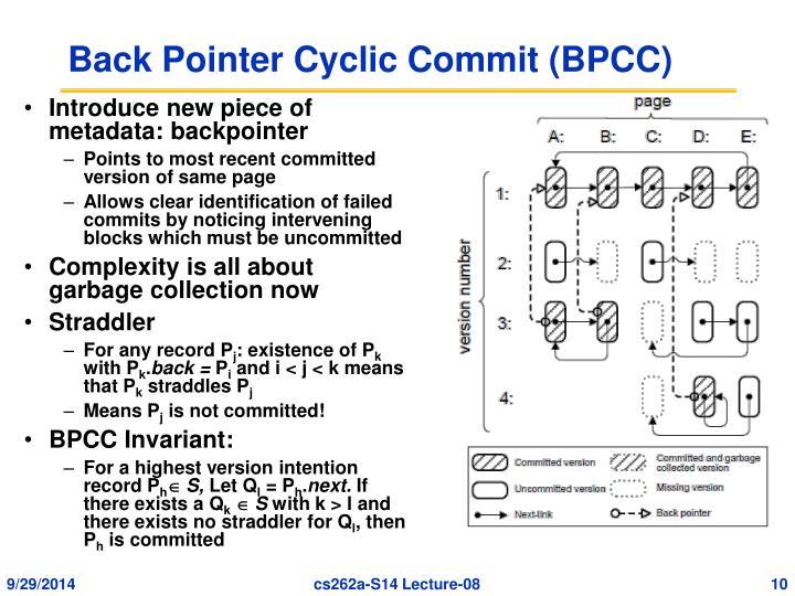 Back Pointer Cyclic Commit (BPCC)