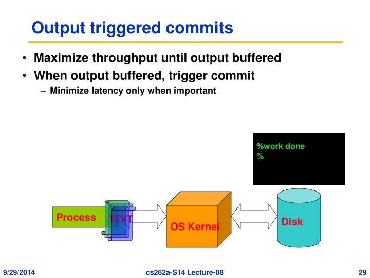 Output triggered commits