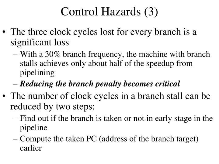 Control Hazards (3)