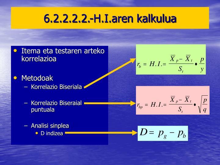 6.2.2.2.2.-H.I.aren kalkulua