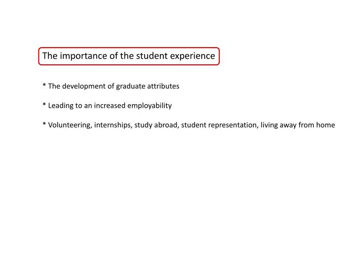 The importance of the student experience