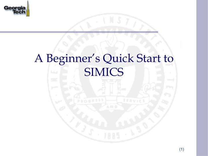 a beginner s quick start to simics n.