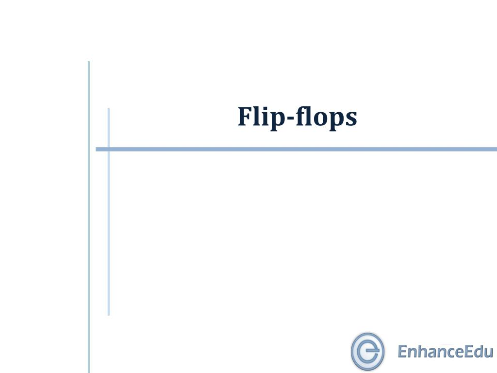 Ppt Flip Flops Powerpoint Presentation Id6300854 And Logic Diagram For The Conversion Of Sr Flop To Jk N