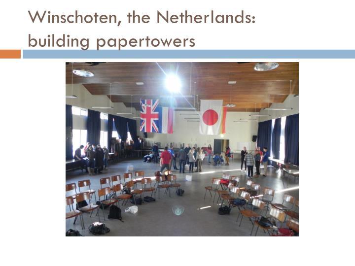 Winschoten the netherlands building papertowers