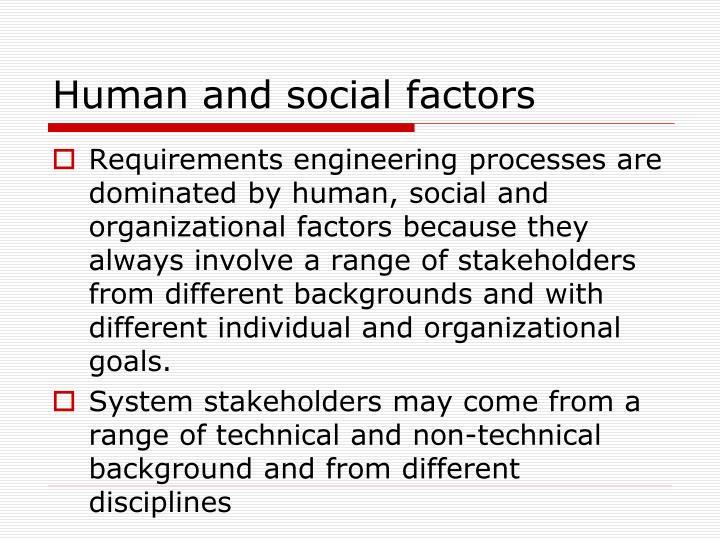 Human and social factors