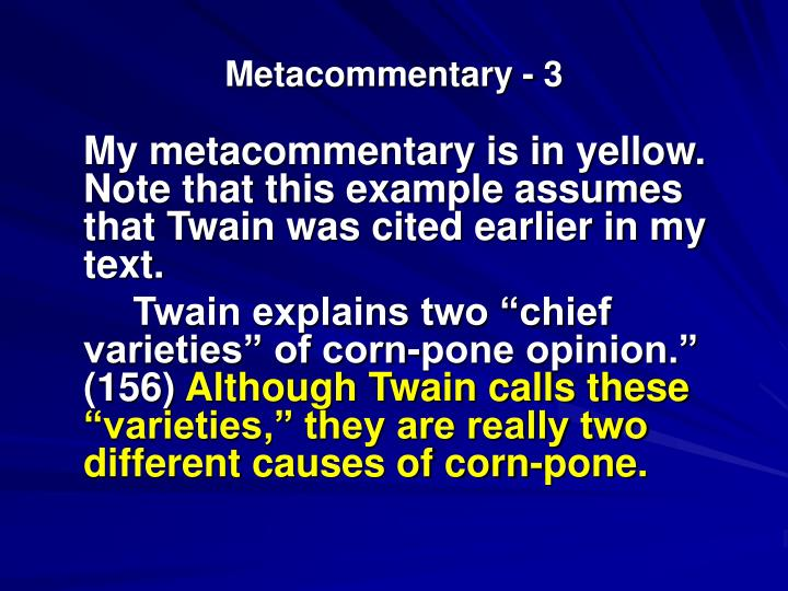 usefulness of metacommentary I have a midterm tomorrow and there is a question about metacommentary but i'm not clear on what it is can anyone help me out by the way, it's for a class in contemporary folklore and everyday story telling, if that helps with the context.