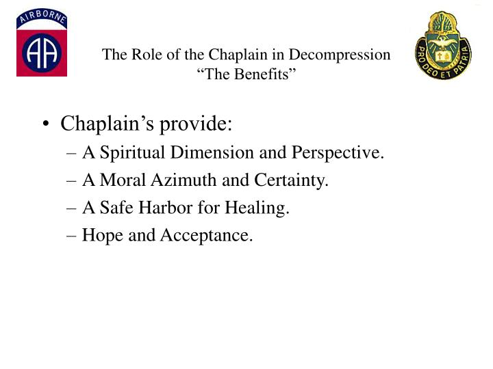 The role of the chaplain in decompression the benefits