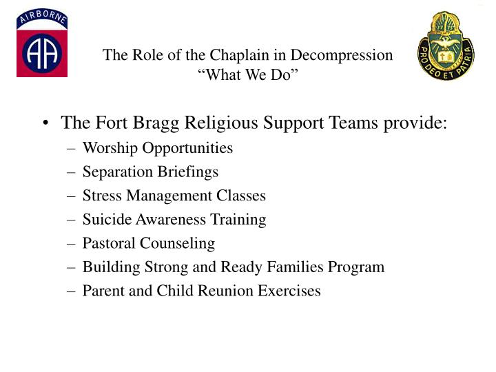 The role of the chaplain in decompression what we do
