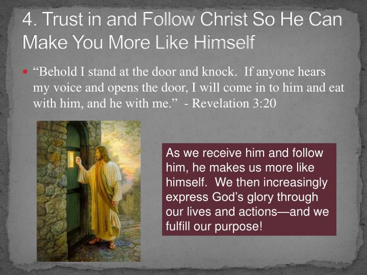 4. Trust in and Follow