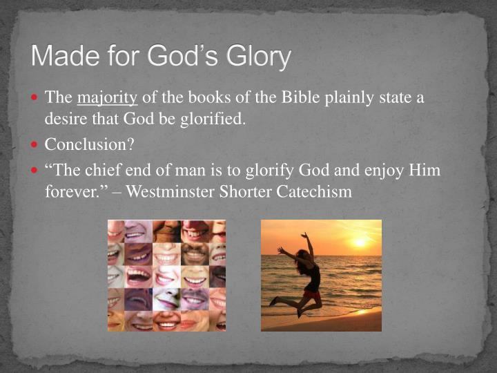 Made for God's Glory