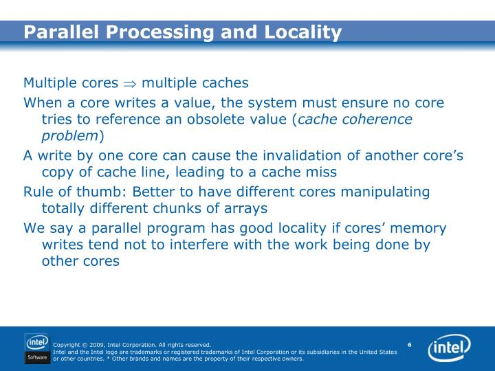 Parallel Processing and Locality