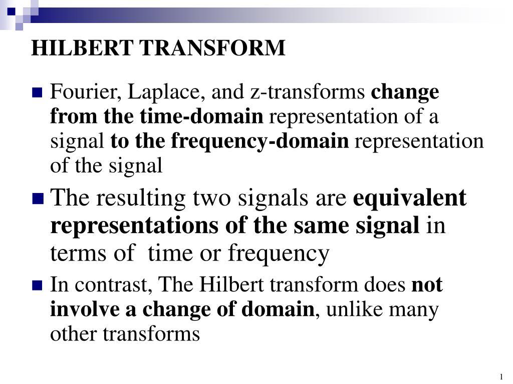 PPT - HILBERT TRANSFORM PowerPoint Presentation - ID:6301560