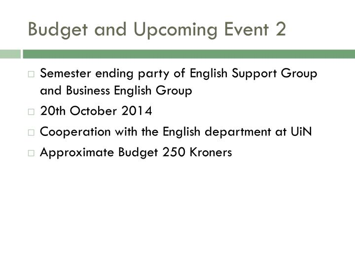 Budget and Upcoming Event 2