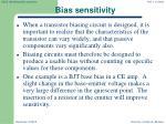 bias sensitivity