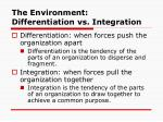 the environment differentiation vs integration
