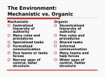 the environment mechanistic vs organic