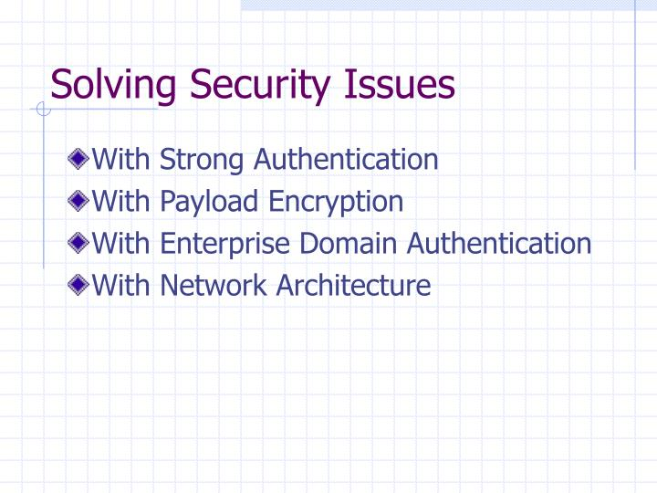 Solving Security Issues