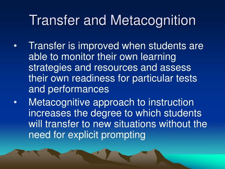 Transfer and Metacognition
