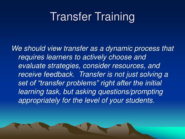 Transfer Training