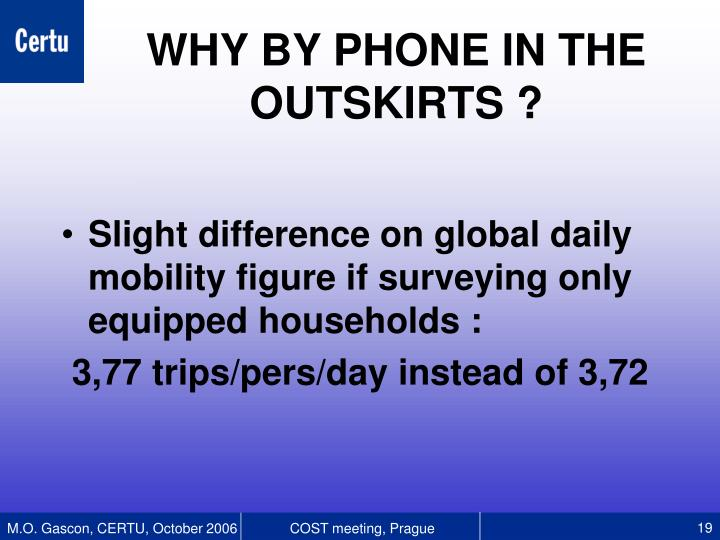 Slight difference on global daily mobility figure if surveying only equipped households :