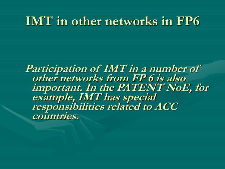 IMT in other networks in FP6