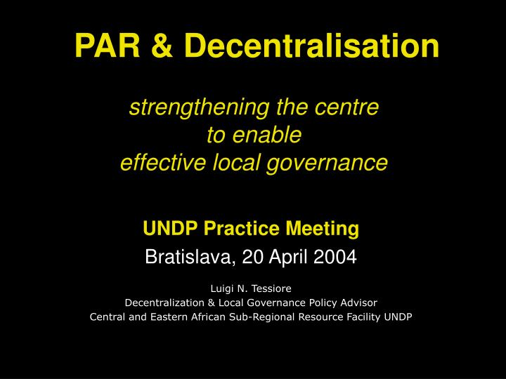 strengthening the centre to enable effective local governance n.