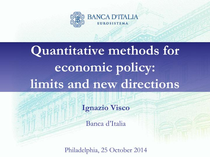 quantitative methods for economic policy limits and new directions n.